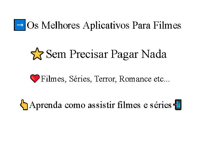 aplicativos para filmes