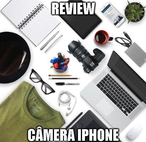 Qual iPhone A câmera é melhor