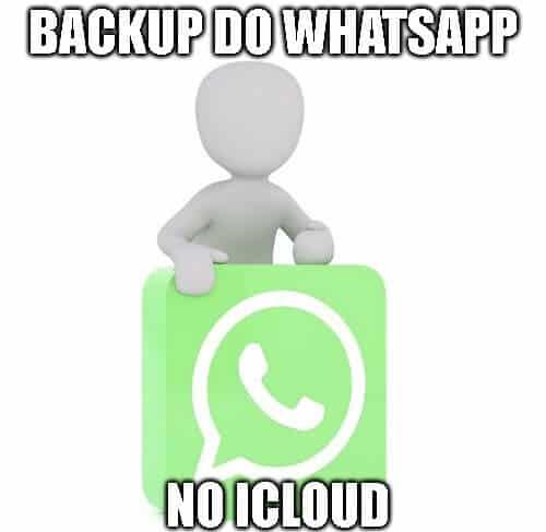 Onde fica salvo o backup do WhatsApp no iCloud